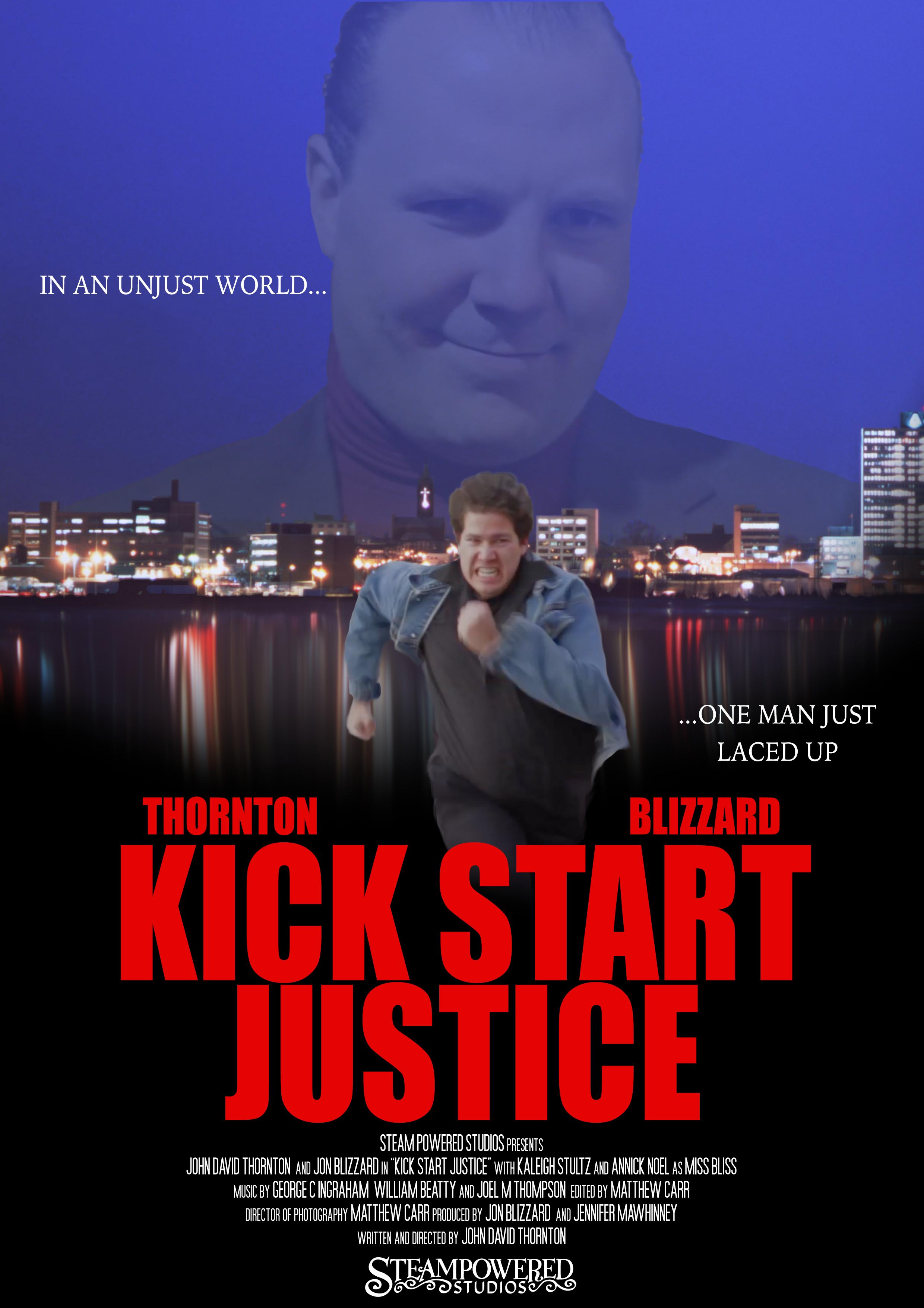 KICK START JUSTICE, 2013 - Short Film