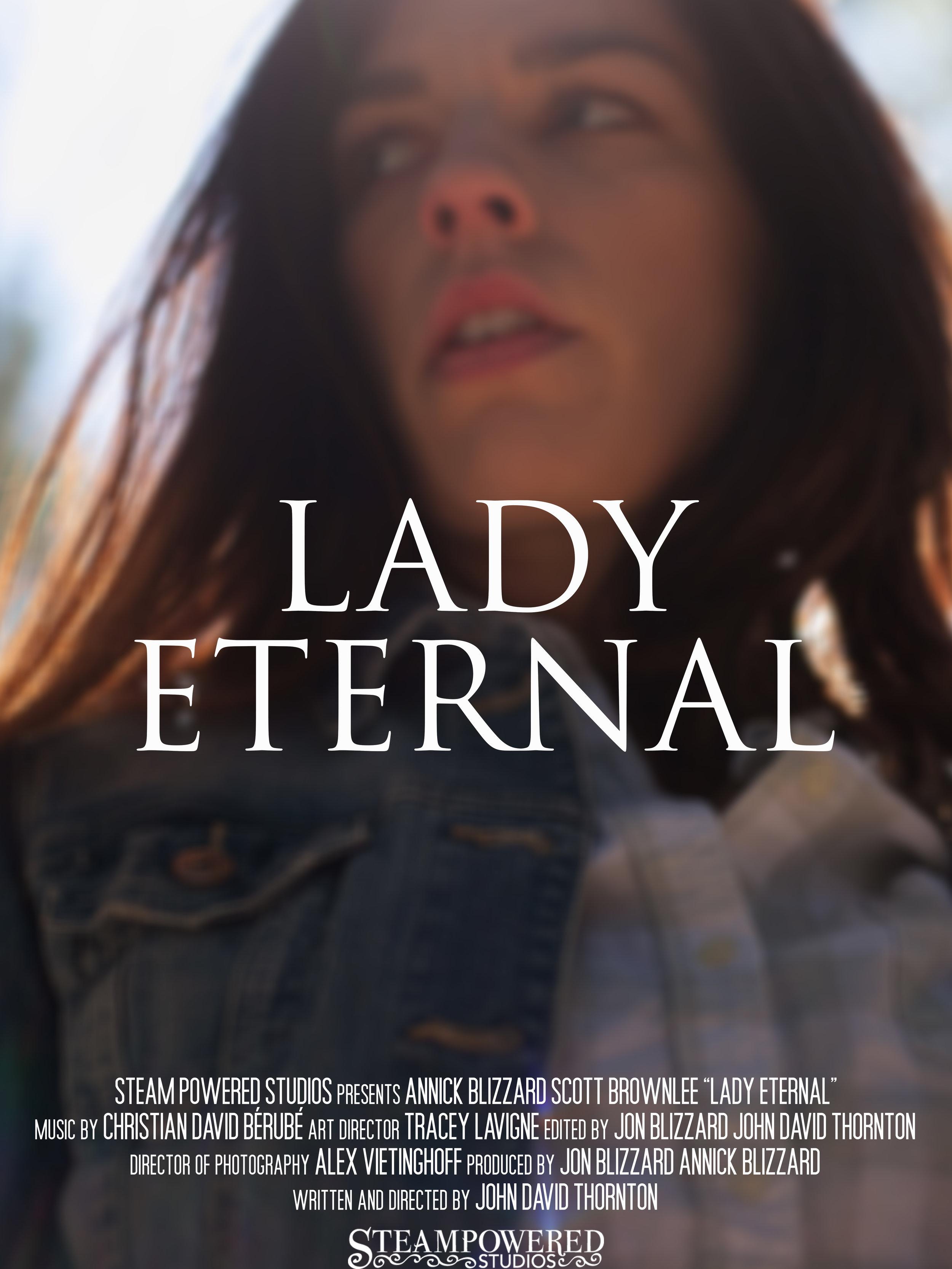 Lady Eternal, 2016 - Short Film