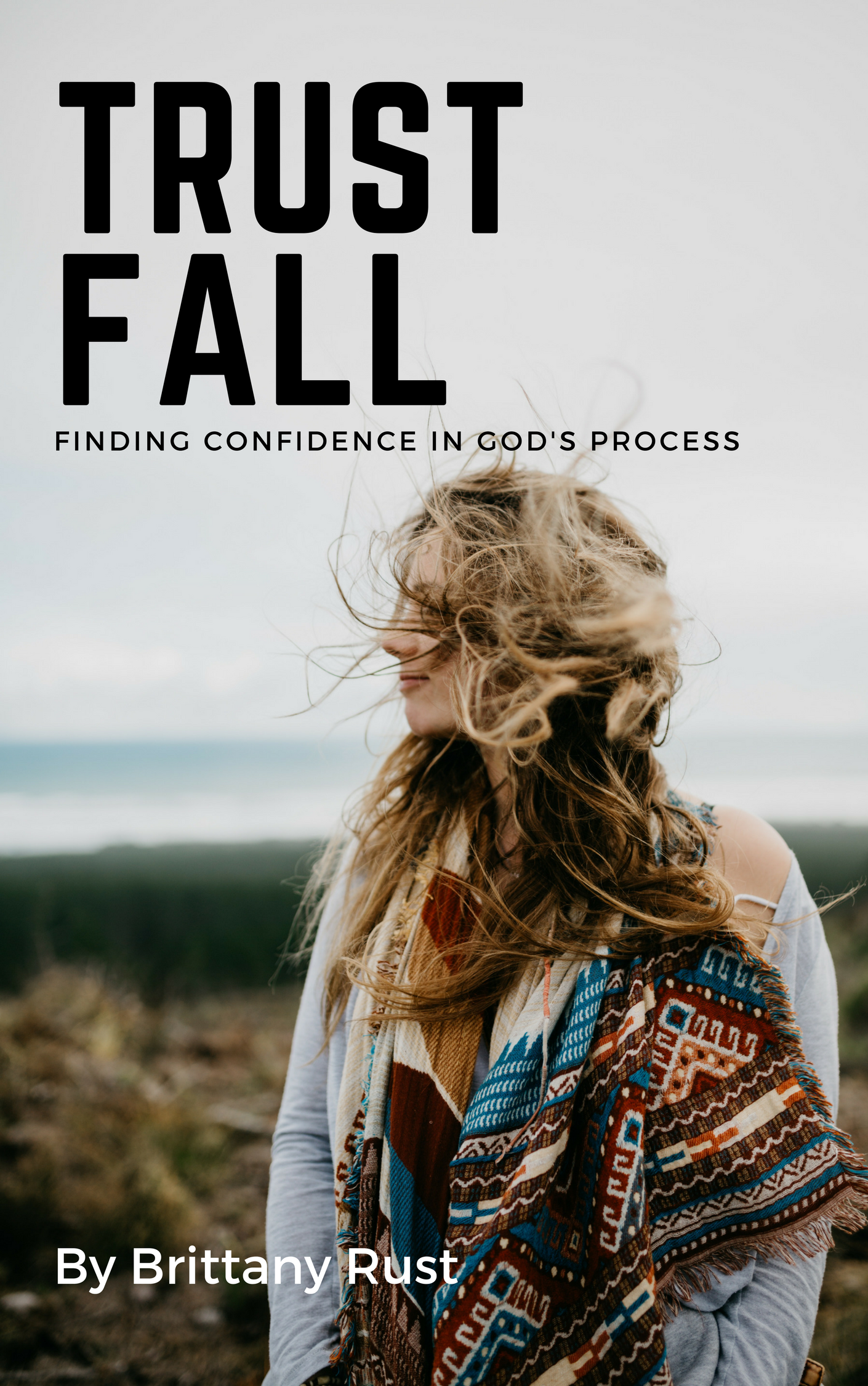Trust Fall Bible Study by Brittany Rust