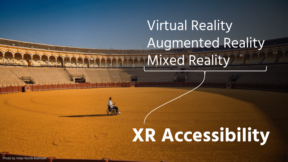 XR Accessibility Un-Pitch Deck 1.png