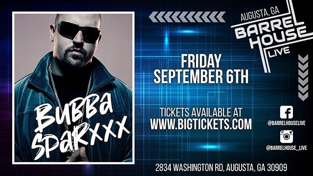 JUST ANNOUNCED :: Bubba Sparxxx is coming to Barrelhouse LIVE Friday, September 6th! Get your tickets NOW at bit.ly/BubbaSparxxxAugusta