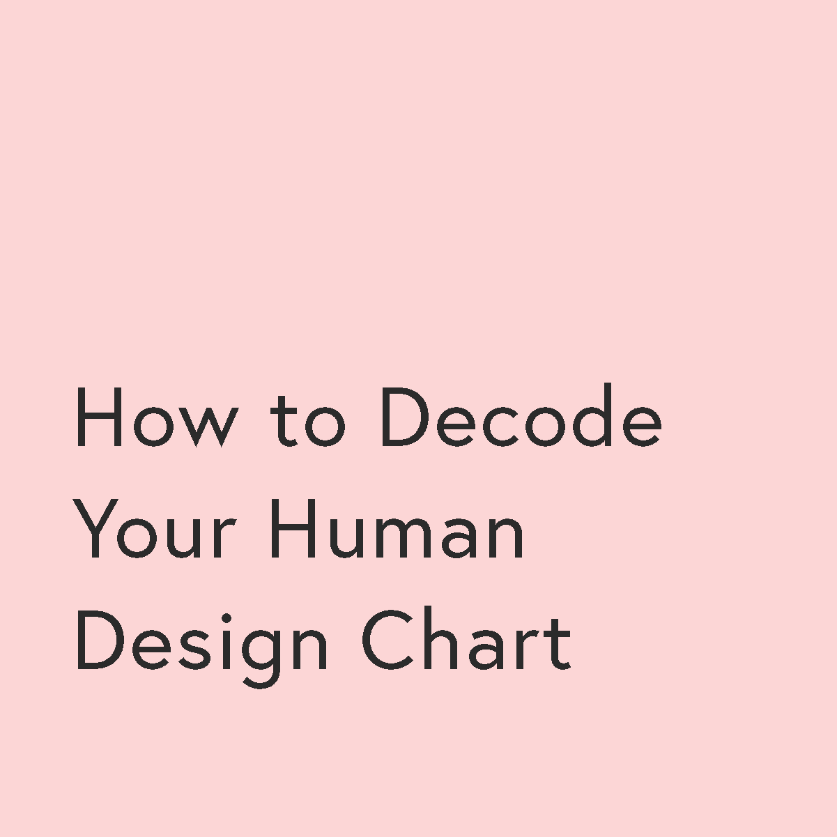 How To Decode Your Human Design Chart Willow Rising