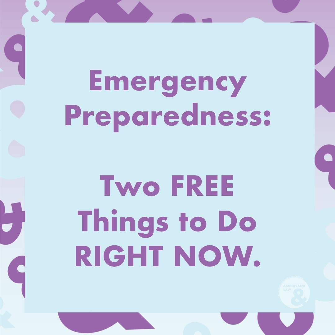 Emergency Preparedness: Two Free Things
