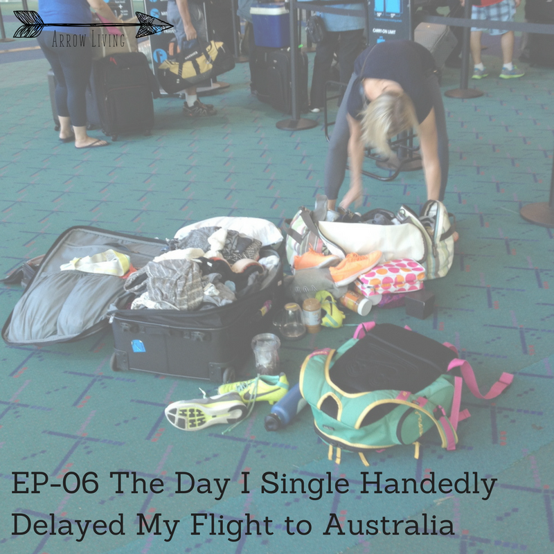 EP-06-THE-DAY-I-SINGLE-handedly-delayed-my-flight-to-australia.png