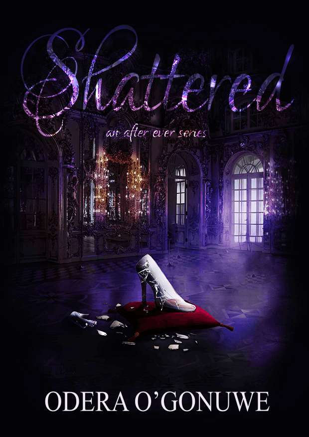 Shattered, An After Ever Series Novel - One year has passed since Cinderella married her prince, but the time has come for the evil stepmother, Lady Rayne, to atone for her sins. She is judged and convicted guilty in the eyes of the court and the people. Banished from the kingdom, far away from all things familiar, she decides to take charge of her destiny. In her crusade for the truth she unweaves a web of dark secrets and harrowing deception spun by the princess at the helm of the mighty kingdom. Unwittingly, she fuels revolution, and leads a roar for change. Though, truth is on her side, the other forces refuse to capitulate, and the clashing sides fight until only one remains. In the first novel of the After Ever series, the familiar story of Cinderella is turned on its head. Maybe the wicked stepmother is not so evil after all?Available Now on Amazon!
