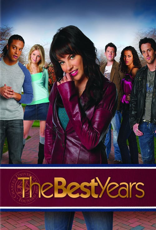 The Best Years - Blueprint Entertainment, Global TV(with Tim Welch) Brenda Greenberg, exec. prod. Ian McDougall, prod.