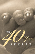 The 40 Year Secret - CBC: The Passionate Eye(With Tim Welch)Mary Anne Alton, prod., dir. Deborah Parks, prod.