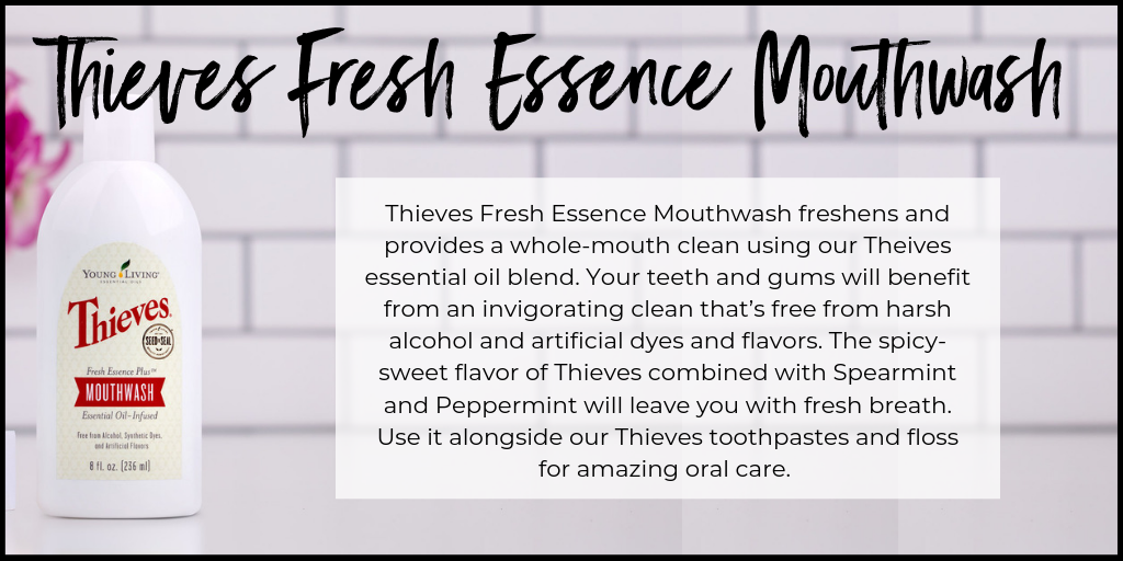 Young Living Thieves Fresh Esence Mouthwash.png