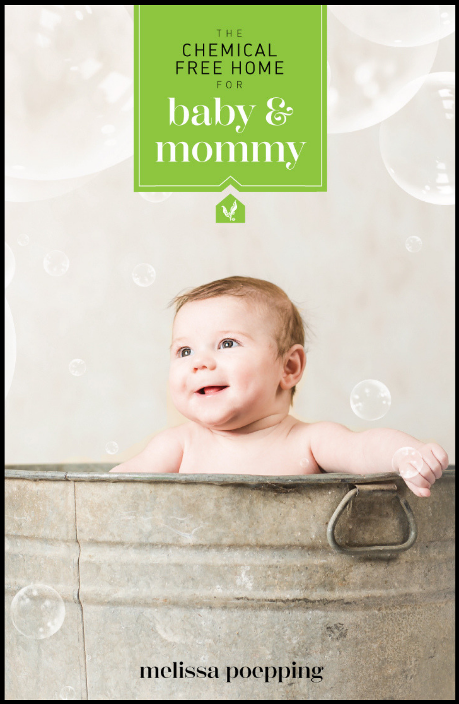 Chemical Free Home For Baby & Mommy