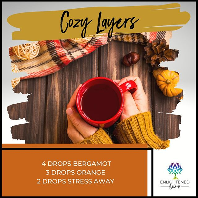 As fall settles in, we get to start dressing in lots of cozy layers.  It's time once again to bring out the warm apple cider and take in the beauty of the changing season.  What is your favorite hot drink to enjoy in the fall season?  Cozy Layers 4💧Bergamot  3💧Orange  2💧Stress Away  * * * * #diffuserrecipes  #enlightenedoilers #essentialoils #youngliving #naturalliving #wellness #plantbased #essentialoilswork #essentialoilsrock #essentialoilsforlife #oilsforeverything  #yleo #younglivingessentialoils #younglivingeo #theresanoilforthat #nontoxic #holistichealth  #naturalsolutions #oilylife #oilymom #oilyfamily #cozylayers #bergamot #orange #stressaway #relaxation #changingseason #hotdrink #appleseason #fall