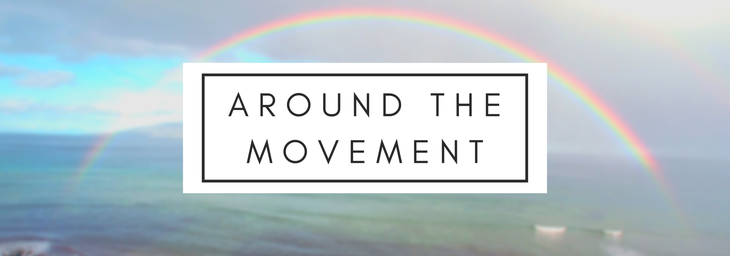 around the movement.png