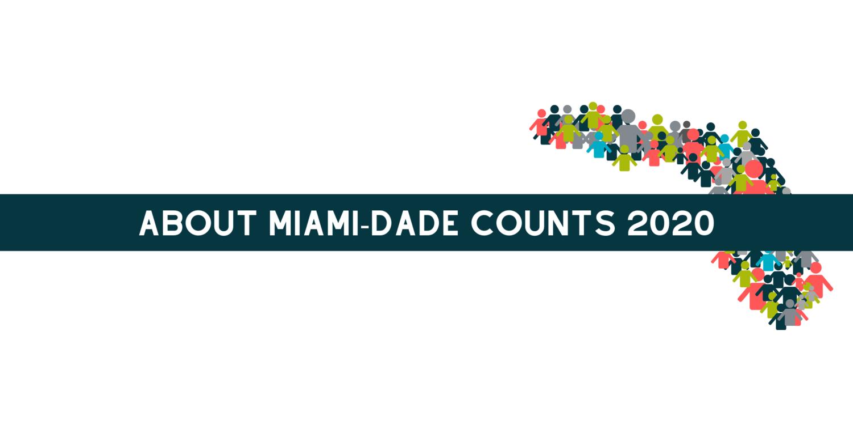 Miami Dade Fair 2020.About Miami Dade Counts