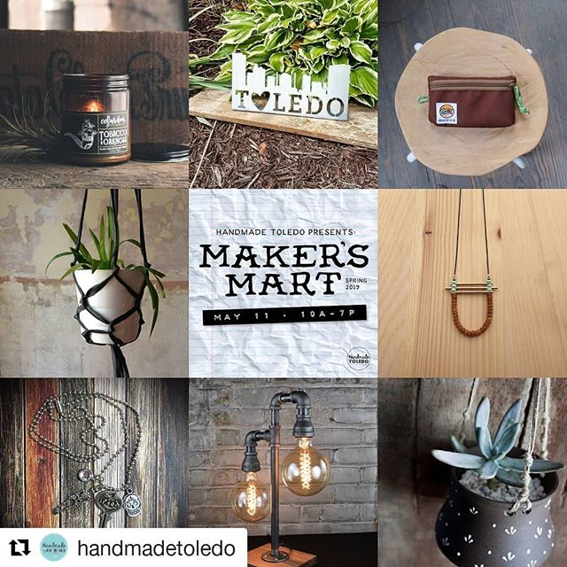 #Repost @handmadetoledo ・・・ Handmade Toledo presents :  MAKER'S MART : Spring 2019 May 11th // 10a-7p