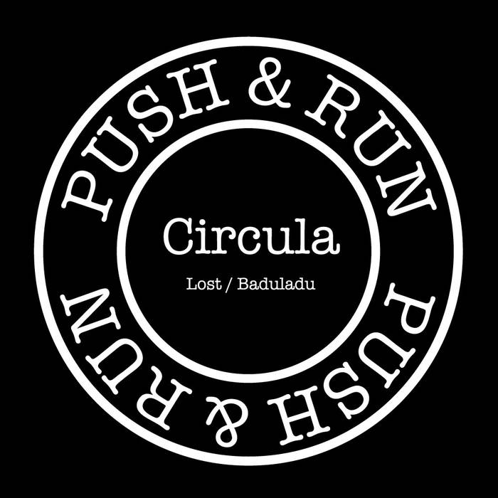 Circula - Lost / Baduladu - BUY