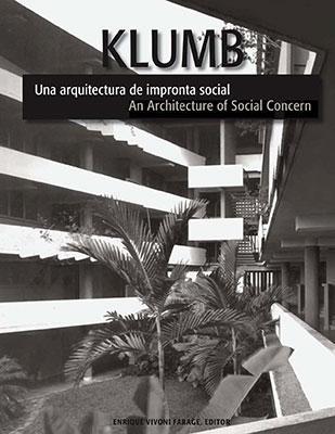 henry-klumb-una-arquitectura-de-impronta-socialan-architecture-of-social-concern-enrique-vivoni-farage_512x.jpg