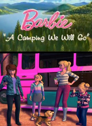 Barbie - A Camping Will Go