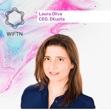Ep. 2Laura Oliva - In the second episode of the WiFT podcast, we are joined by Laura Oliva, Co-founder & Ceo at eKuota. Laura has over twenty years experience in Finance and recently won the 2019 Woman in Fintech award from Innexta. In the episode, Laura speaks about her inspiration, her experience and how it's helped her develop her business, eKuota. She also shares insights about the Italian FinTech scene and what the future may hold.Link to episode