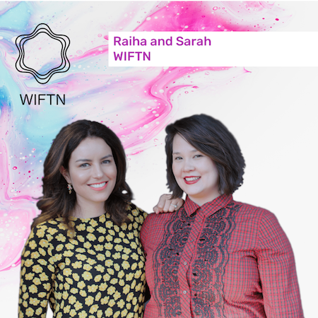 Ep.1Raiha & Sarah - For us Fintech is more than a job, it's a passion that extends beyond technology. In this episode WIFTN co-hosts Raiha Buchanan and Sarah Kok share what WIFTN is and what they want to achieve with the network.Link to episode