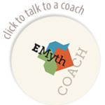 Click to talk to an EMyth Coach