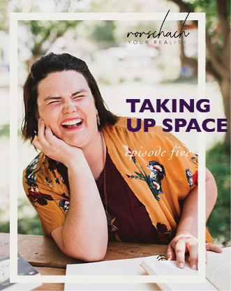 Taking Up Space, Episode 5