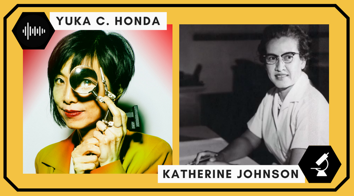 Yuka C. Honda (musician) looking at the camera through a magnifying glass. Katherine Johnson (mathematician) sitting at a desk looking away.