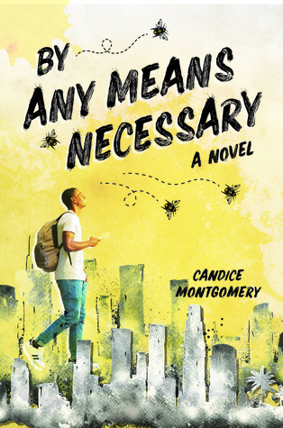 Book cover for By Any Means Necessary by Candice Montgomery