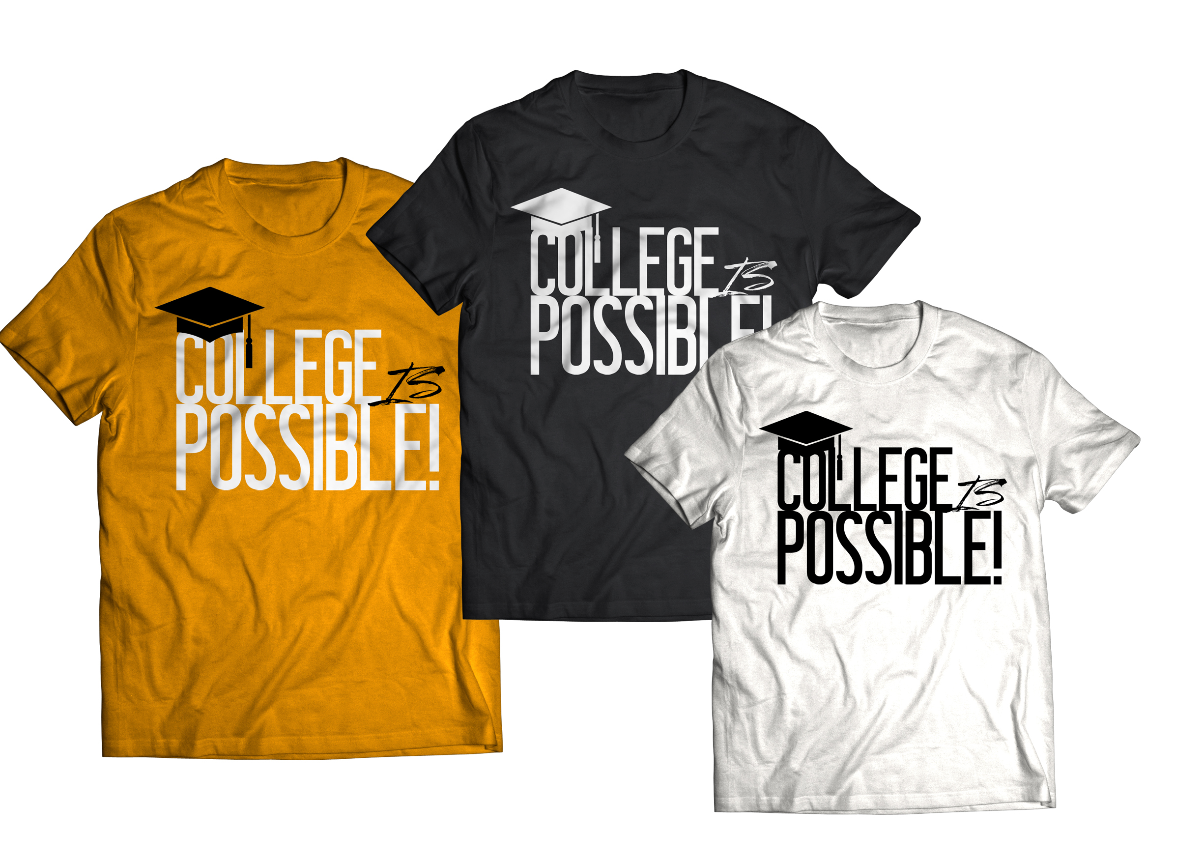 college is possible shirt.jpg