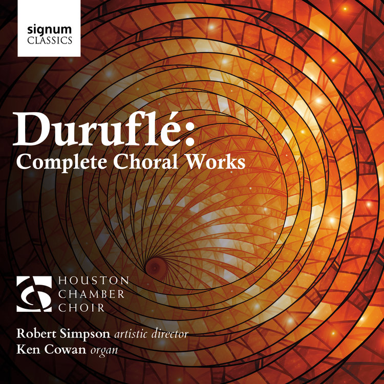DURUFLÉ: COMPLETE CHORAL WORKS - Visit https://houstonchamberchoir.org/durufle-complete-choral-works to order now.