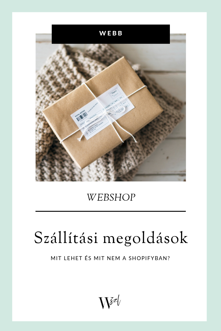 WEBB BLOG szállítási módok a Shopifyban.png