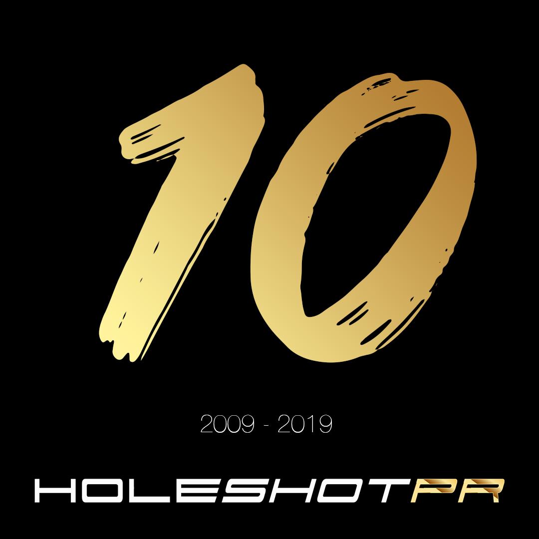 Holeshot PR turns 10 years old