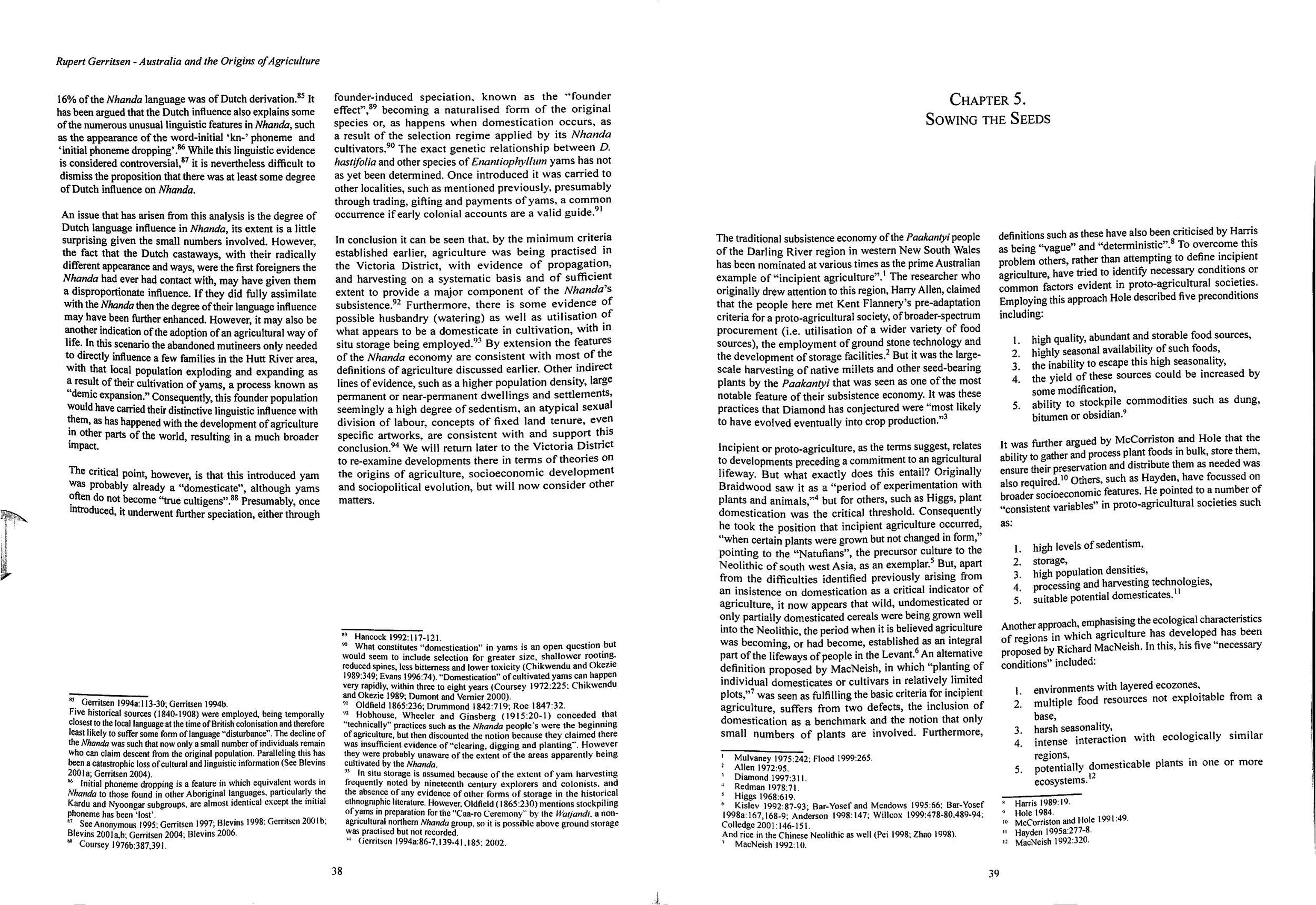 Figure4 : Gerrisen, R.,  Australia and the Origins of Agriculture , BAR International Series 1874, 2008.