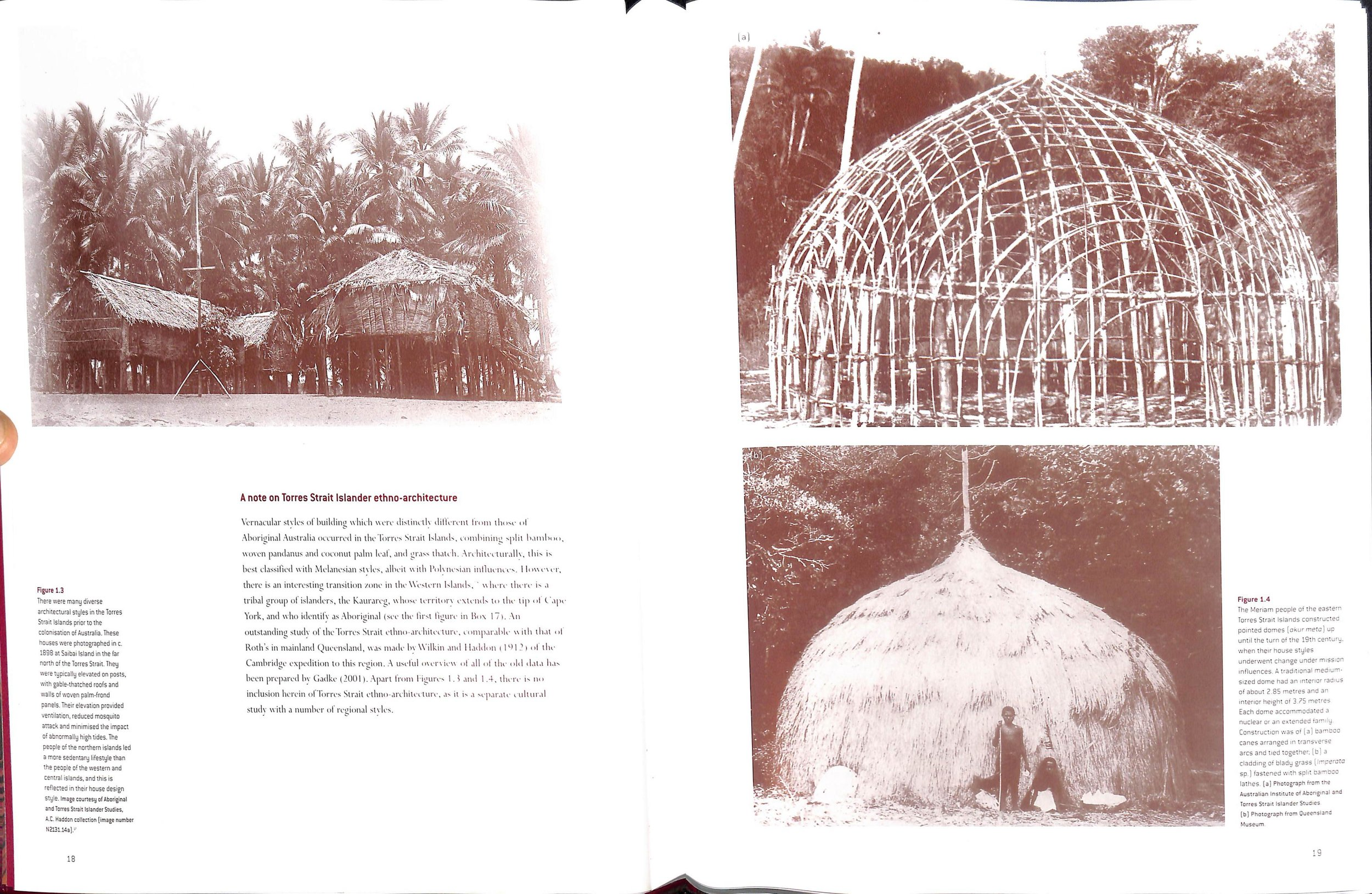 Figure 1.4 (a) & (b) : Torres Strait Island Pointed Domes of Melanesian Style with Polynesian influences.