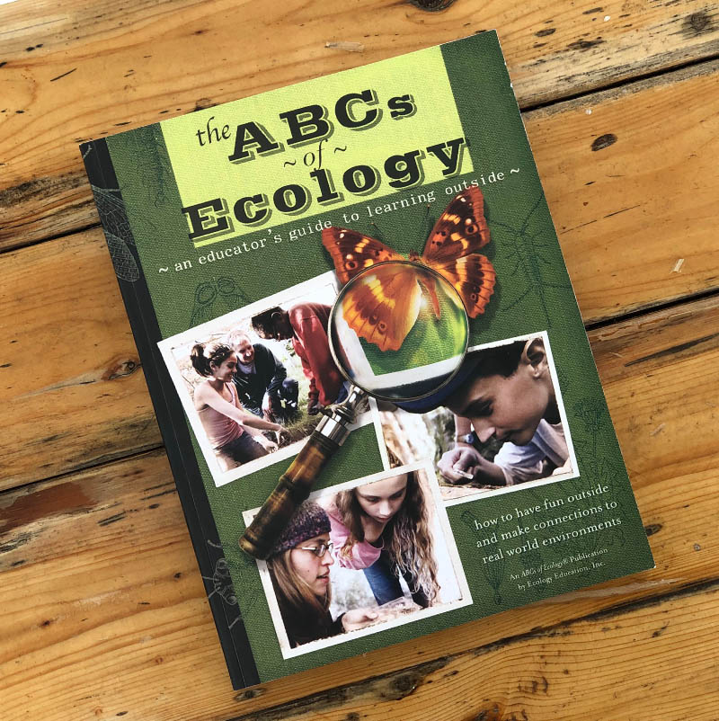 The ABCs of Ecology®: An Educator's Guide to Learning Outside ·$20 - Classroom teachers, home school educators, naturalists—anyone committed to teaching children about the world in which they live—will appreciate these 230 illustrated pages of activities with worksheets and plans for a single lesson or a broader ecology unit.Lessons geared for 3rd - 8th grade levels, with some appropriate for younger and older grade levels.