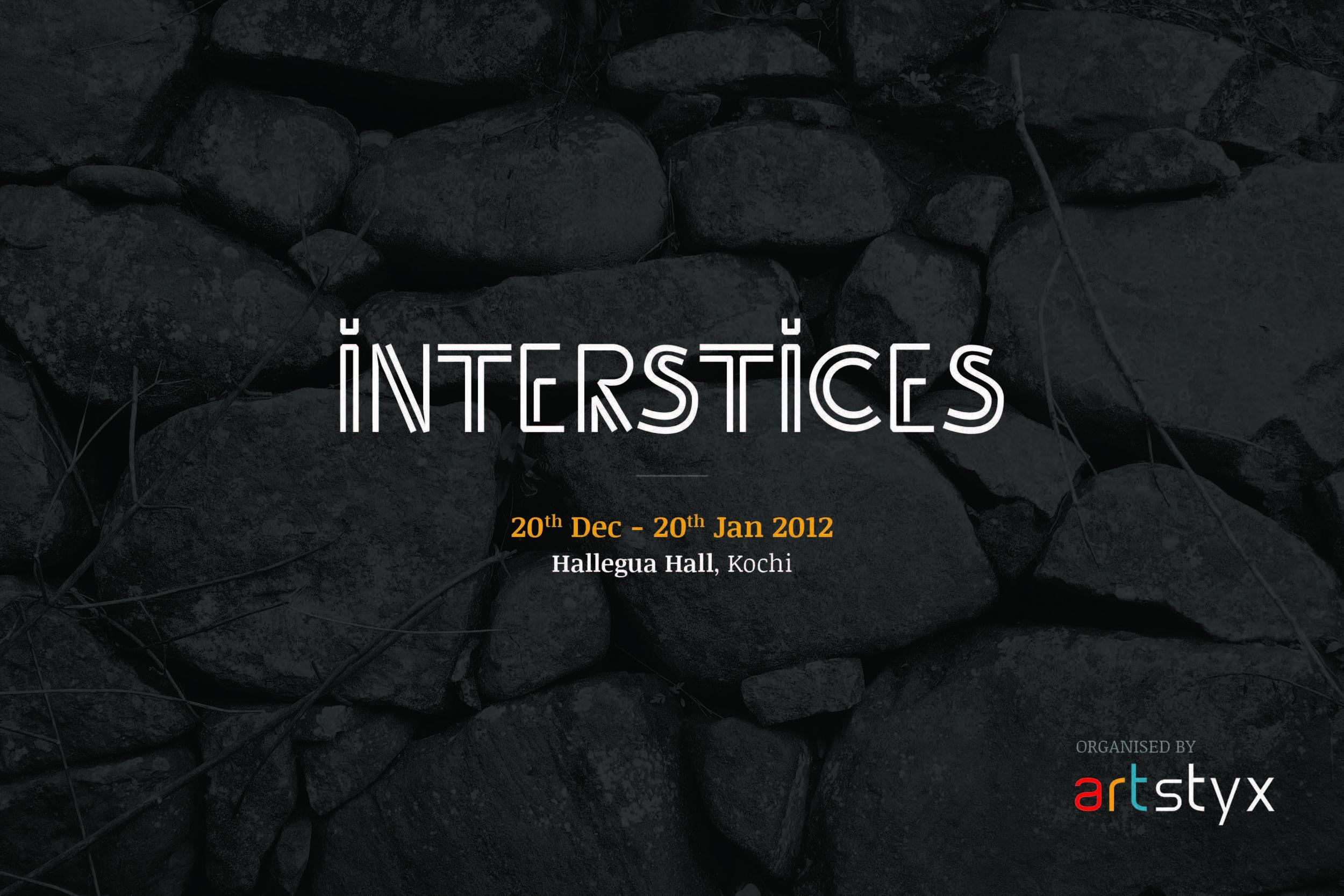 "2013: Catálogo  ""Interstices"", Kochi-Muziris Bienal,  galería Hallegua, Kochi, India."