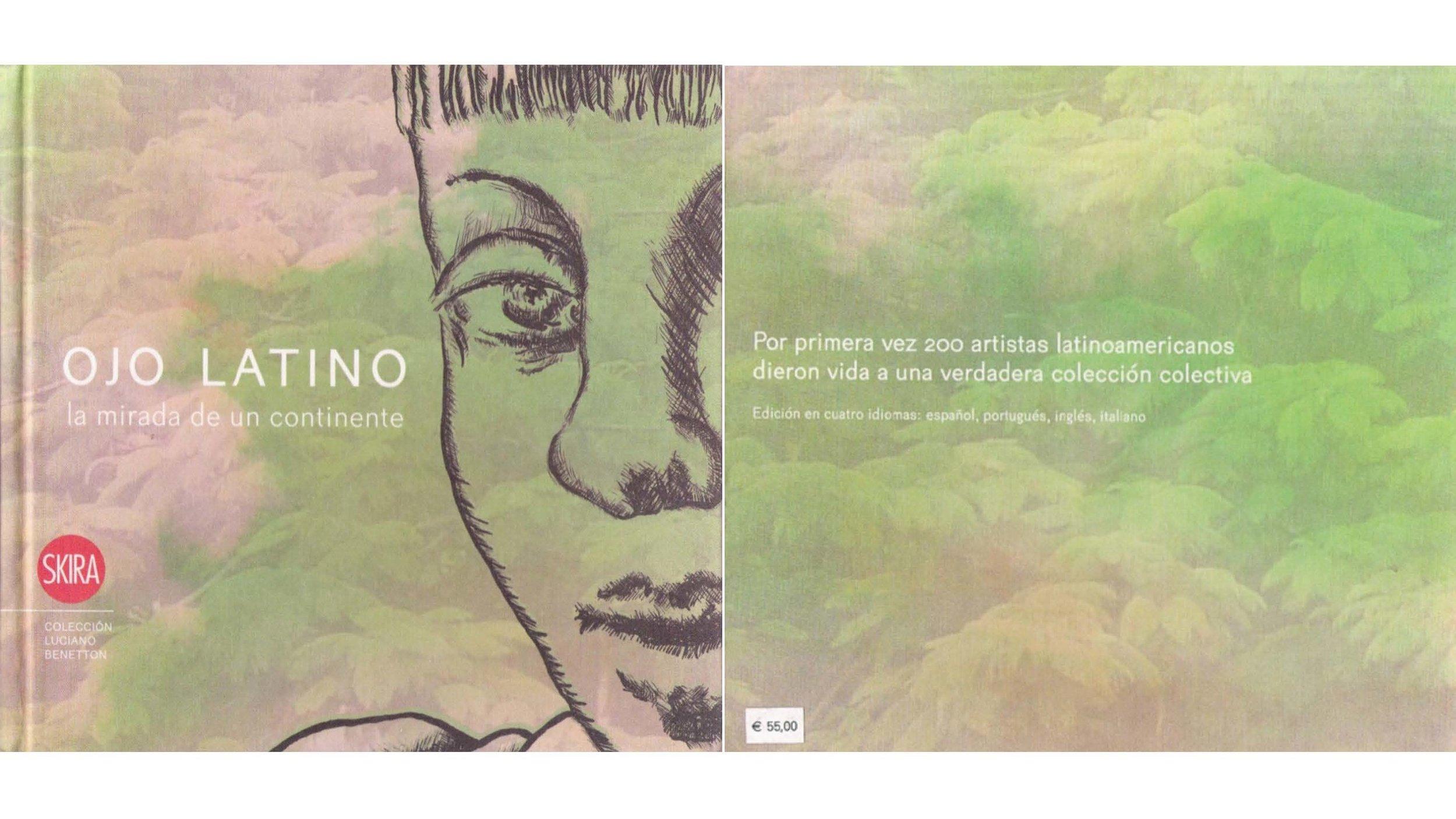 "2008: Libro ""Ojo Latino"", Skira, Milano, Italia"