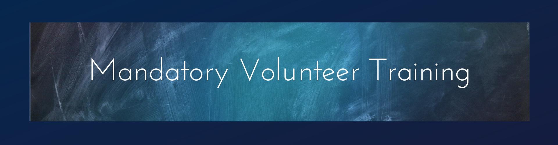Mandatory Volunteer Training Header.jpg