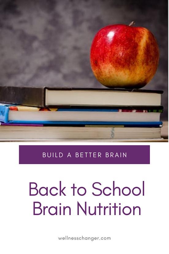 Back to School Brain Nutrition