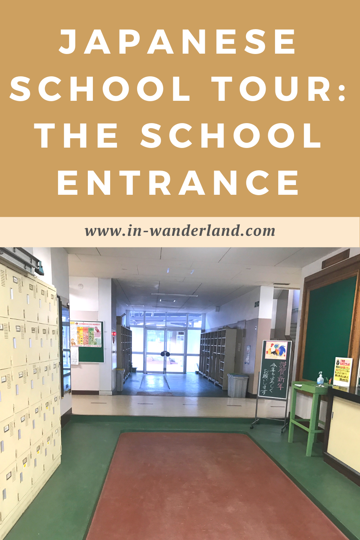 Japanese School Tour: The School Entrance