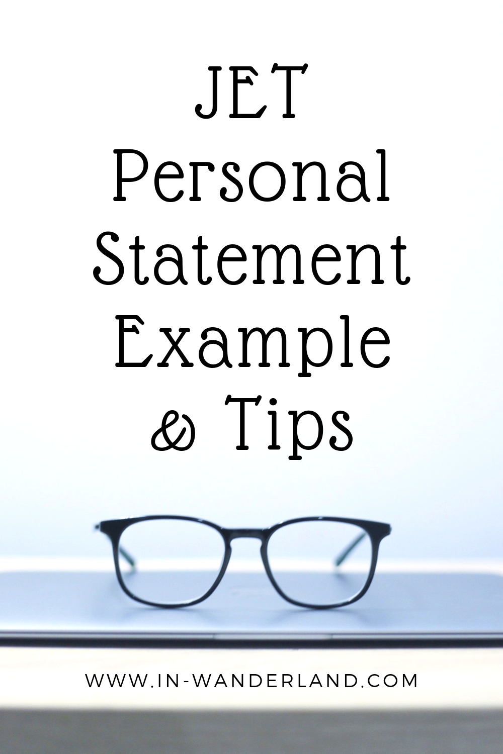 JET Personal Statement Sample Plus Hints and Tips