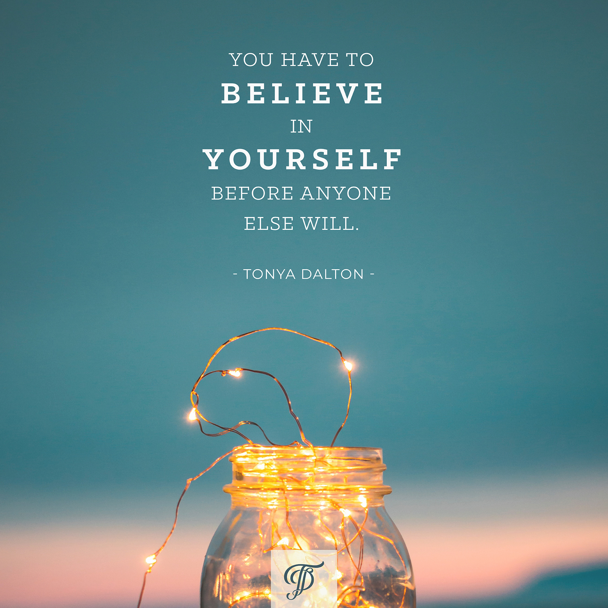 108-productivity-paradox-you-have-to-believe-in-yourself-before-anyone-else-will-tonya-dalton.jpg