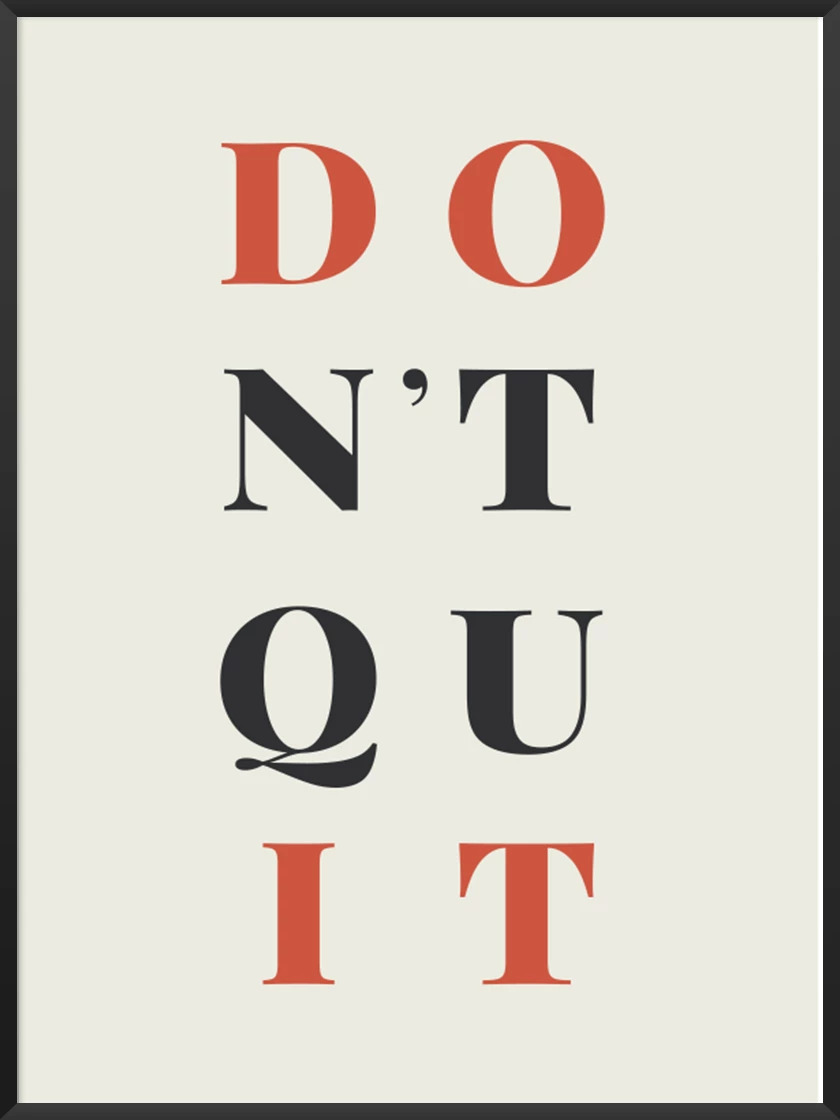 Uni room article. Image of Don't Quit poster