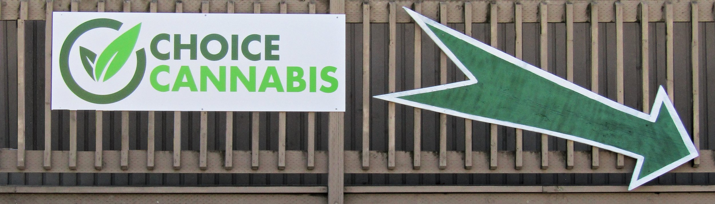 Choice Cannabis Store Front Sign