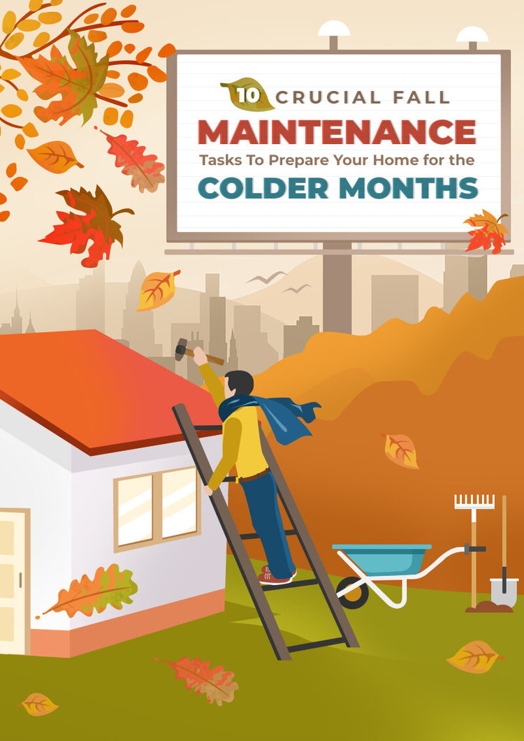 10 Crucial Fall Maintenance Tasks To Prepare Your Home for the Colder Months