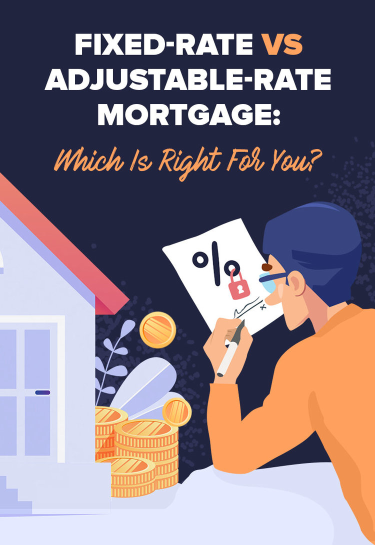 Fixed-Rate vs Adjustable-Rate Mortgage: Which Is Right For You?
