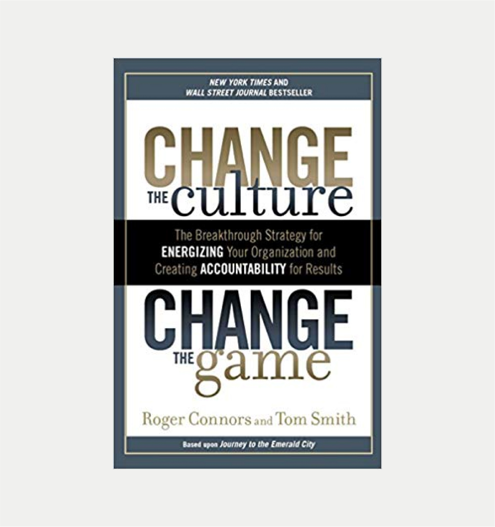 CHANGE THE CULTURE CHANGE THE GAME      ROGER CONNORS & TOM SMITH     BUY