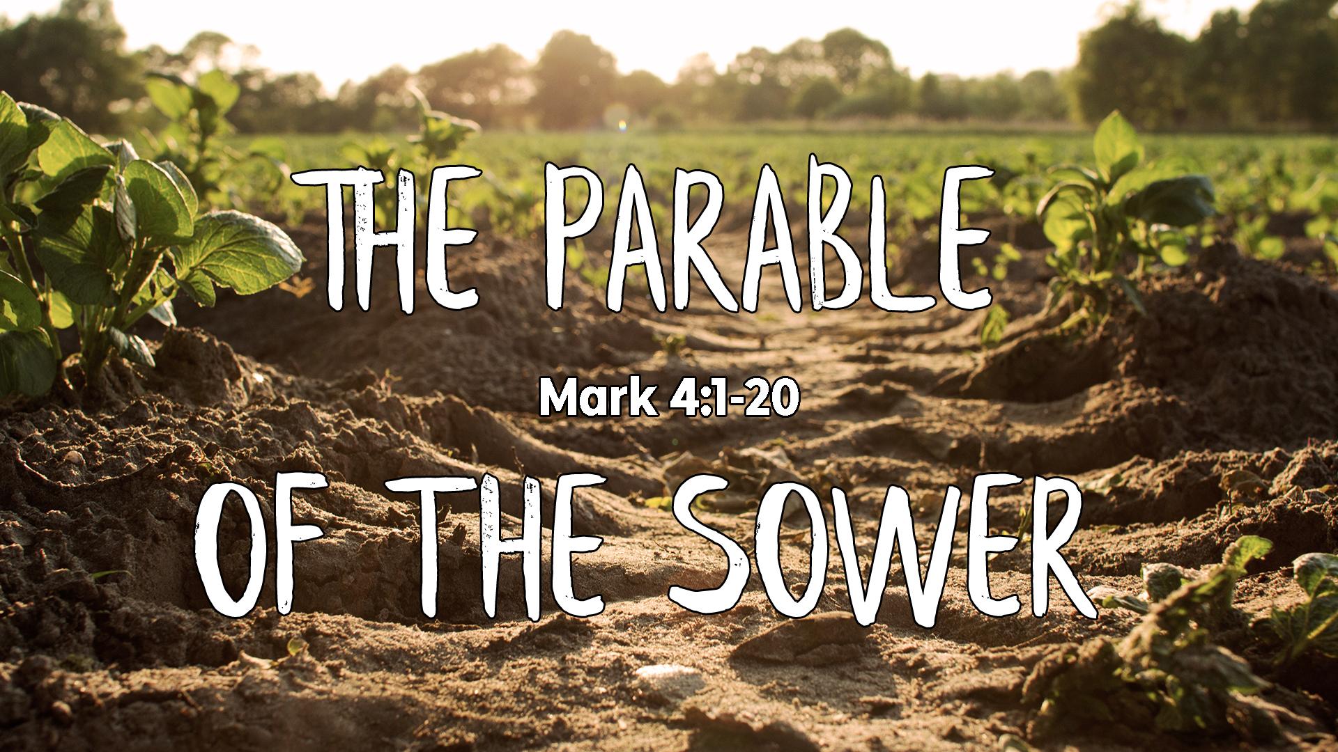 Mark 4:1-20 -
