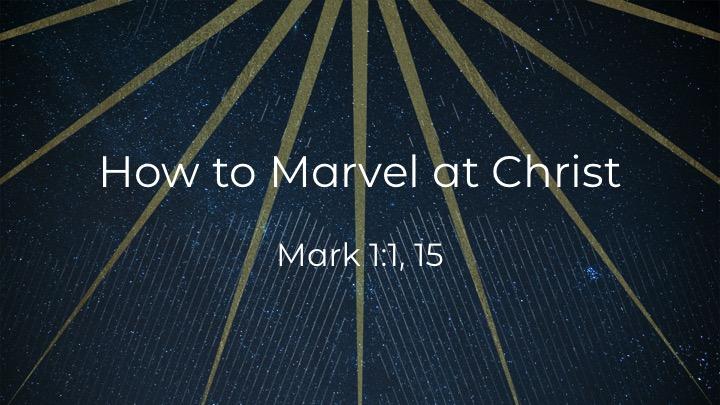 - Mark 1:1, 15