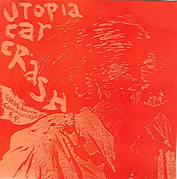 "Utopia Carcrash ""Breakdown Communication""  CDR - EP of 90s noise rock ensemble w/PCW $6"