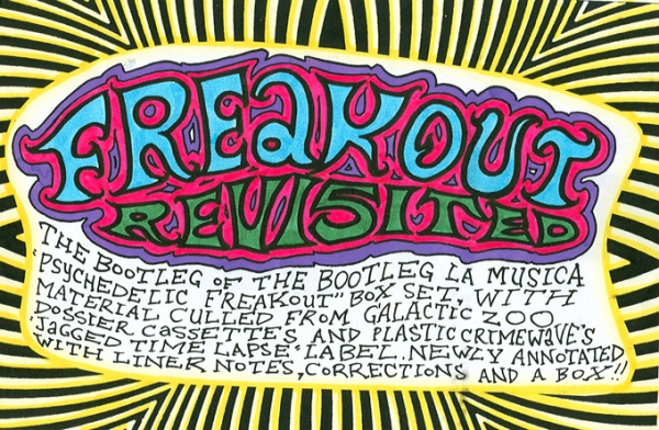 "V/A ""Freakout Revisted"" CDR Box Set 10 discs, bootleg of Japanese bootleg La Musica box set, now with liner notes and hand-made packaging $40"