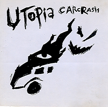 Utopia Carcrash S/T (version 1) CDR Studio recording of PCW old noise band $6